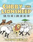 Cubby, the LionSheep: Son, You are a Lion, Live Like One! by Samson Debesay (Paperback, 2011)