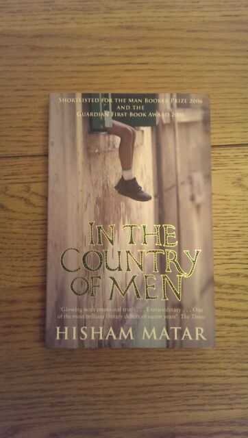 In the Country of Men SIGNED Hisham Matar Paperback Man Booker Prize 2006 short