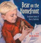 Bear on the Homefront by Stephanie Innes, Harry Endrulat (Hardback, 2014)