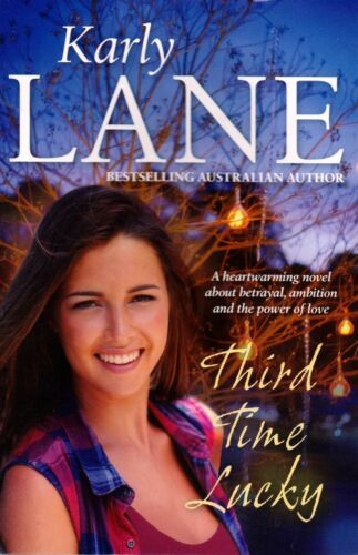 1 of 1 - Third Time Lucky By Karly Lane (TSP Paperback, 2016)