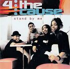 4 THE CAUSE - STAND BY ME / CD