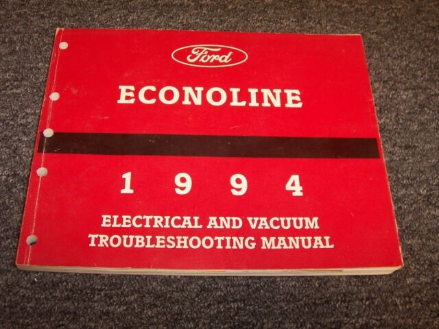 1994 Ford E150 E250 E350 Econoline Electrical Wiring  U0026 Vacuum Diagram Manual