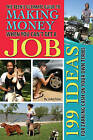 Teen's Ultimate Guide to Making Money When You Can't Get a Job: 199 Ideas for Earning Cash on Your Own Terms by Julie Fryer (Paperback, 2012)