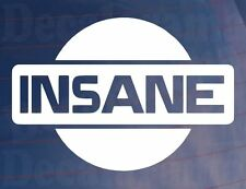 NISSAN INSANE Logo Funny Novelty Car/Van/Bumper/Window JDM Vinyl Sticker/Decal