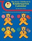 Early Childhood and Kindergarten Calendar by Sherrill B. Flora (1999, Paperback)