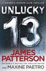 Unlucky 13: (Women's Murder Club 13) by James Patterson (Hardback, 2014)