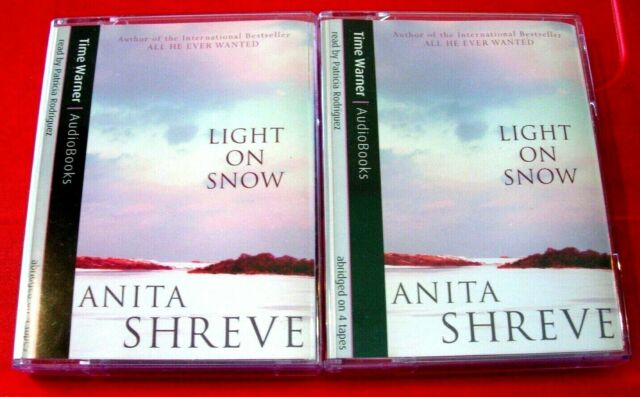 Anita Shreve Light On Snow 4-Tape Audio Book Patricia Rodriguez