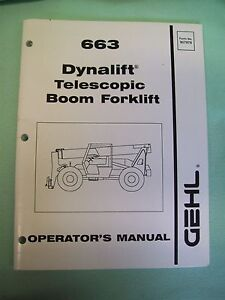 gehl 663 dynalift telescopic boom forklift operators manual ebay rh ebay com Gehl Telehandler Manuals Massey Ferguson Manuals