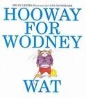 Hooway for Wodney Wat by Helen Lester (Hardback, 2002)