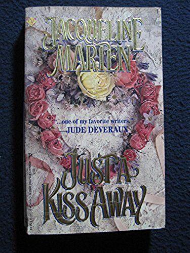 Just a Kiss Away [Aug 01, 1995] Marten, Jacqueline