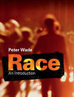 Race: An Introduction by Peter Wade (Paperback, 2015)