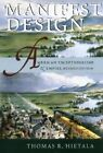 Manifest Design: American Exceptionalism and Empire by Thomas R. Hietala (Paperback, 2002)