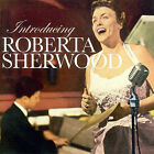 Introducing Roberta Sherwood by Roberta Sherwood (CD, Sep-2007, Sepia Records)