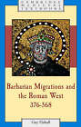 Barbarian Migrations and the Roman West, 376-568 by Guy Halsall (Hardback, 2007)