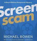 Screenscam by Michael Bowen (CD-Audio, 2012)