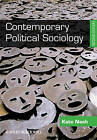 Contemporary Political Sociology: Globalization, Politics and Power by Dr. Kate Nash (Hardback, 2010)
