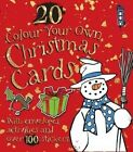 Colour Your Own Christmas Cards by Salariya Book Company Ltd (Mixed media product, 2013)