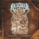 Revenge for the Ruthless by Revoker (CD, May-2011, Roadrunner Records)