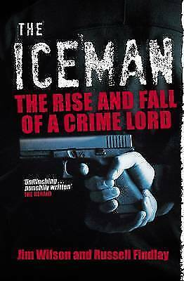 Russell Findlay, Jim Wilson, The Iceman: The Rise and Fall of a Crime Lord, Very