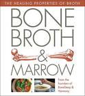 Bone Deep Broth: Healing Recipes with Bone Broth by Lya Mojica, Taylor Chen (Hardback, 2015)