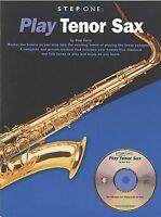 PLAY TENOR SAX STEP ONE SAXOPHONE BOOK + CD SET NEW