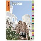 Tucson - Insiders' Guide by Mary Paganelli Votto (2012, Paperback)