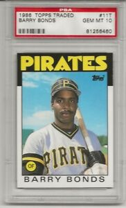 1986-TOPPS-TRADED-11T-BARRY-BONDS-PSA-10-GEM-MINT-ROOKIE-RC-PIRATES-L-K