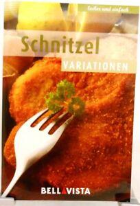 SCHNITZEL Variationen + Kochbuch + Ratgeber mit raffinierten Rezepten (51-8)