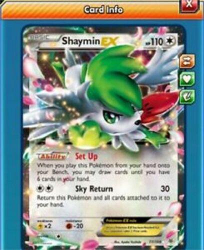 Pokemon TCG Online PTCGO Digital Card Fast Trades!! Shaymin Ex 77//108