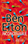 Inconceivable by Ben Elton (Paperback, 2000)