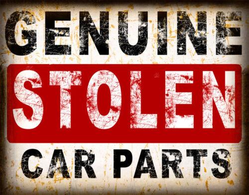 GENUINE STOLEN CAR PARTS  METAL TIN SIGN POSTER WALL PLAQUE