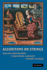 Algorithms on Strings by Maxime Crochemore, Christophe Hancart, Thierry Lecroq (Hardback, 2007)