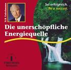 Die unerschöpfliche Energiequelle. CD (2002)