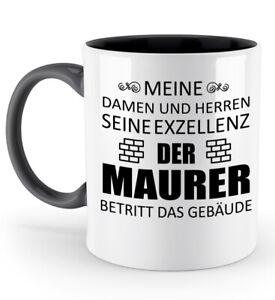 Tasse-Seine-Exzellenz-Maurer-Kaffeetasse-Kaffeebecher-Geschenk-Spruch