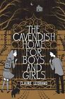 The Cavendish Home for Boys and Girls by Claire Legrand 1442442921 2013