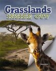 Grasslands Inside Out by Megan Kopp, James Bow (Paperback, 2015)