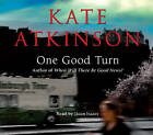 One Good Turn: (Jackson Brodie) by Kate Atkinson (CD-Audio, 2010)
