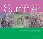 Bringing Nature in: Summer by Tessa Evelagh (Paperback, 2001)