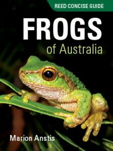 Concise-Guide-Frogs-of-Australia-by-Marion-Anstis-Paperback-2017