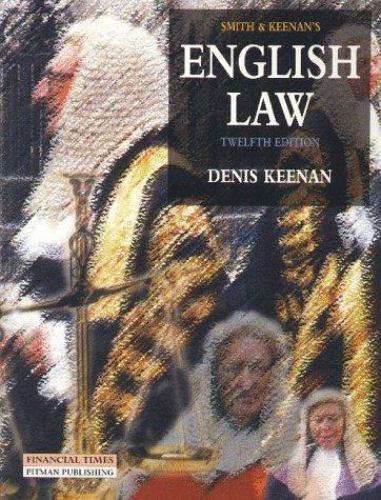 Smith and Keenan's English Law by Keenan, Dennis King