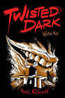 Twisted Dark: Pt.2 by Jr. (Paperback, 2011)