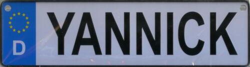 NAMENSSCHILD in Autokennzeichenform  Yannick 26x7cm