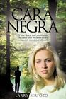 Cara Negra When Down Abandoned Dark Side Beckons US We Cannot Resist Our Affinit