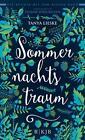 Sommernachtstraum von Tanya Lieske (2016, Gebundene Ausgabe)