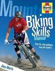 Mountain Biking Skills by Alex Morris (Paperback, 2016)