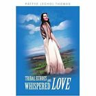 Tribal Echoes and Whispered Love 9780595288151 by Pattye Echo Thomas Book
