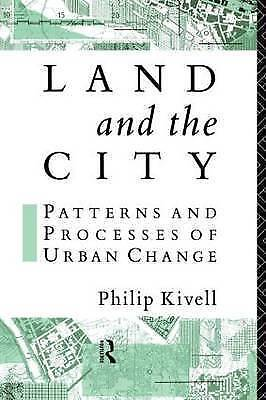 Land and the City: Patterns and Processes of Urban Change (Geography & Environme