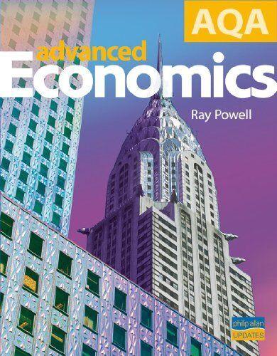 AQA Advanced Economics Textbook,Ray Powell