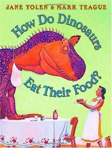 How-Do-Dinosaurs-Eat-Their-Food-by-Jane-Yolen