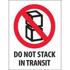 3 X 4 Do Not Stack In Transit Labels 500roll